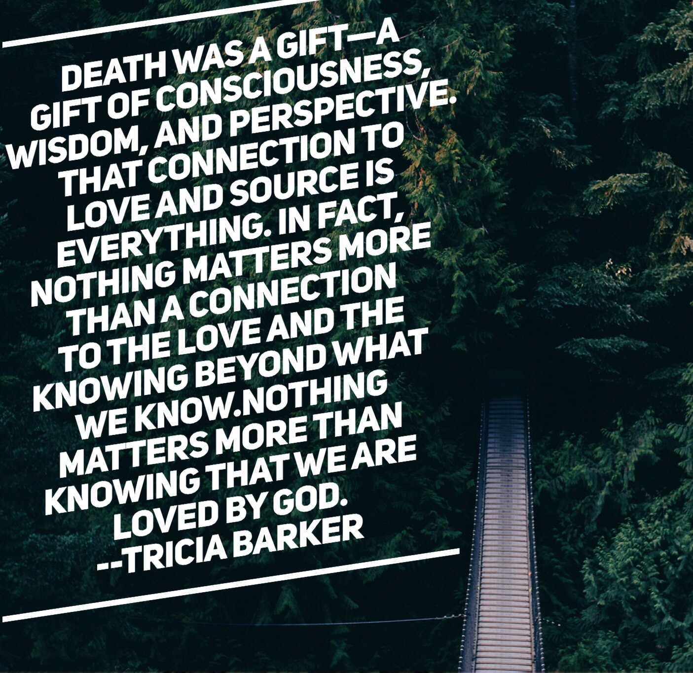 Near Death Experience Quotes Tricia Barker